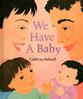 We Have a Baby By Falwell, Cathryn (ILT)
