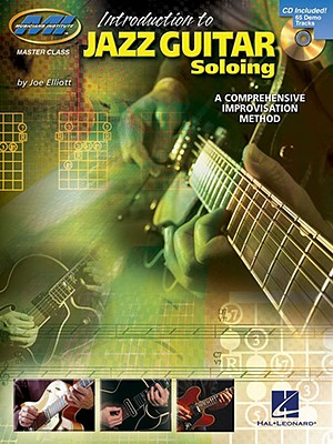 Introduction to Jazz Guitar Soloing By Elliott, Joe
