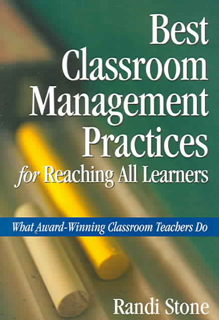 Best Classroom Management Practices For Reaching All Learners By Stone, Randi (EDT)